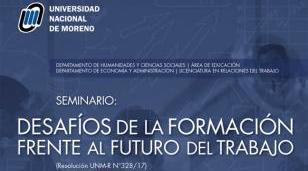 """""""Desafíos de la formación frente al futuro del trabajo"""" en la UNM"""