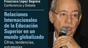 """""""Relaciones Internacionales de la Educación Superior en un mundo globalizado. Cifras, tendencias y estrategias"""""""