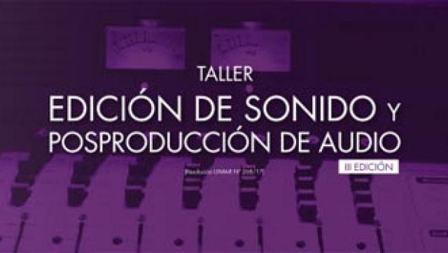 """Taller de """"Edición de sonido y posproducción de audio"""" en la UNM"""